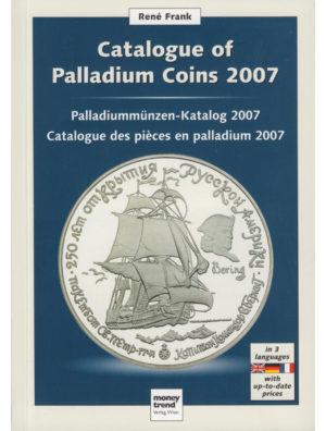 Rene Frank – Catalogue of Palladium Coins 2007