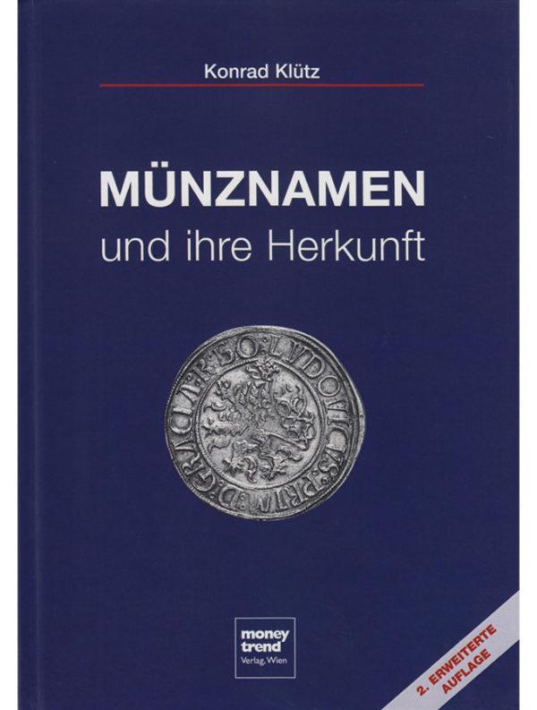 Konrad Klütz - Münznamen und ihre Herkunft