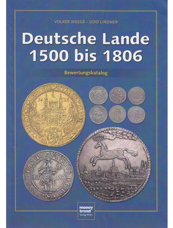 Deutsche Lande 1500 bis 1806
