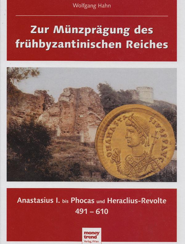 Wolfgang Hahn – Zur Münzprägung des frühbyzantinischen Reiches